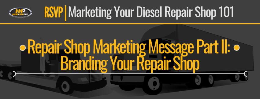 repair-shop-marketing-message-part-2_-branding-your-repair-shop-header