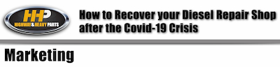 covid recovery marketing | Highway & Heavy Parts