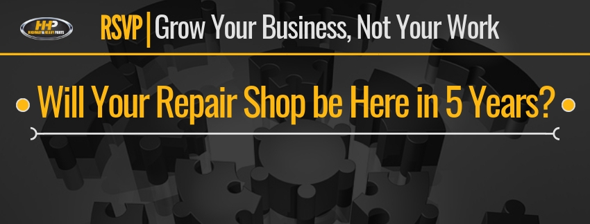 Will Your Repair Shop be Here in 5 Years?| Highway & Heavy Parts