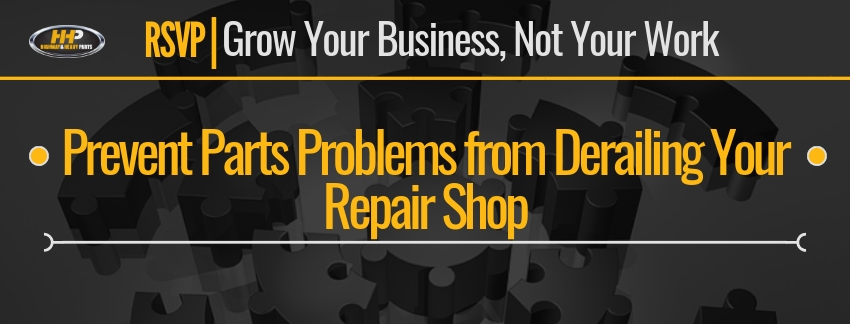 Prevent Parts Problems from Derailing Your Repair Shop | Highway & Heavy Parts