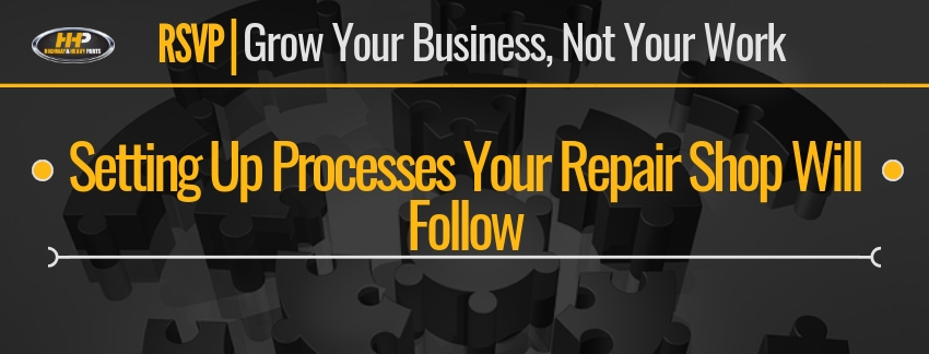 Setting Up Processes Your Repair Shop Will Follow | Highway and Heavy Parts