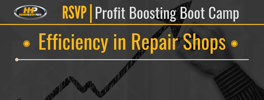 RSVP Efficiency in Repair Shops | Highway & Heavy Parts