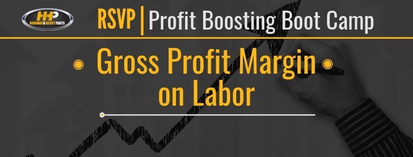 RSVP Gross Profit Margin on Labor | Highway and Heavy Parts