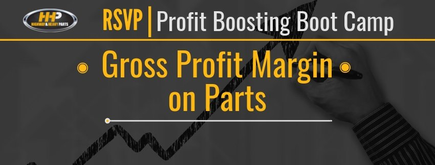 RSVP Gross Profit Margin on Parts | Highway and Heavy Parts