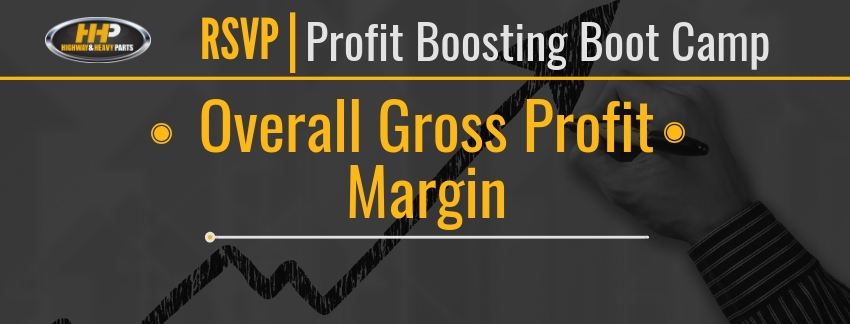 RSVP Overall Gross Profit Margin | Highway and Heavy Parts