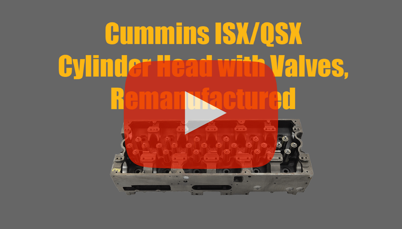 Remanufactured Cummins ISX/QSX Cylinder Head with Valves