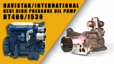 navistar high pressure oil pump | Highway & Heavy Parts