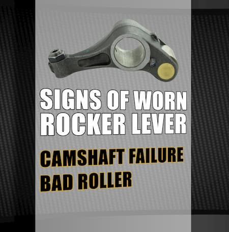 signs-of-worn-rocker-lever-camshaft-failure-bad-roller | Highway & Heavy Parts