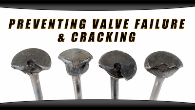 valve cracking and failure | Highway & Heavy Parts