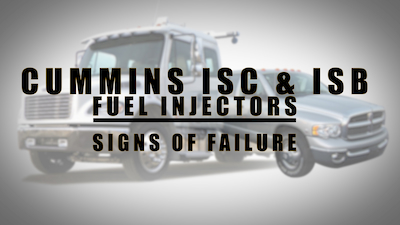 cummins fuel injector signs of failure | Highway & Heavy Parts
