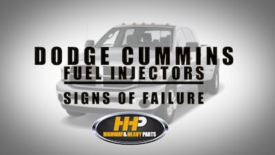 dodge cummins sign of failure | Highway & Heavy Parts