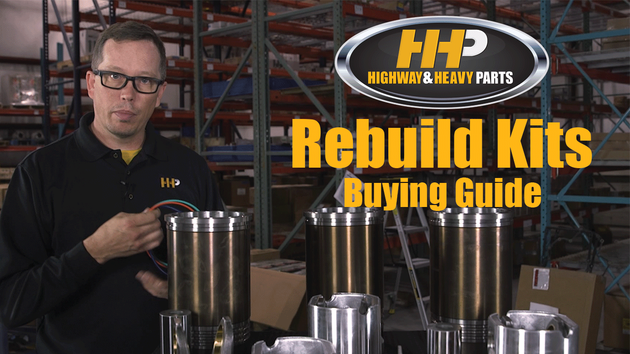 Rebuild Kits Buying Guide | Highway and Heavy Parts