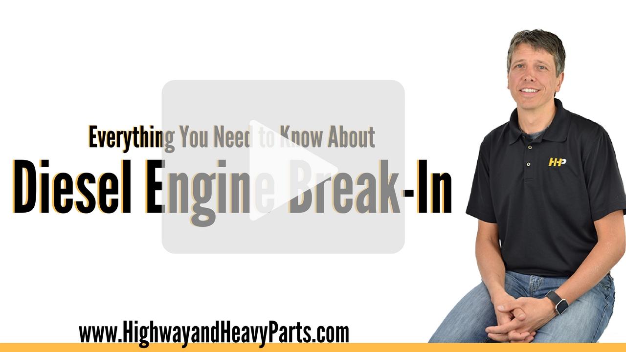 Diesel Engine Break In Procedure