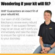 HHP Rebuild Kit Fitment Guarantee